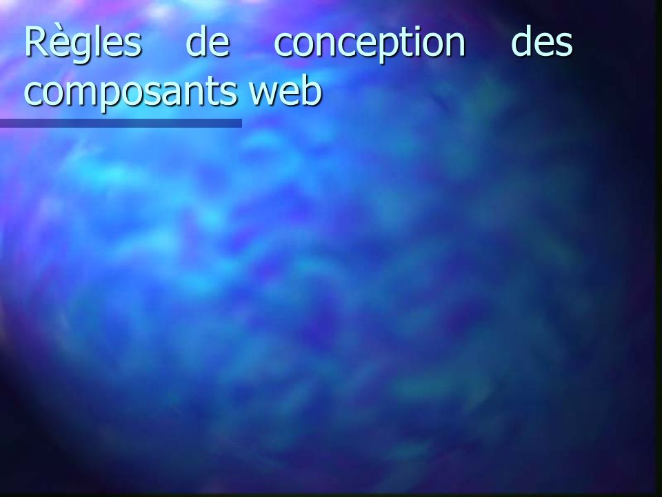 Règles de conception des composants web