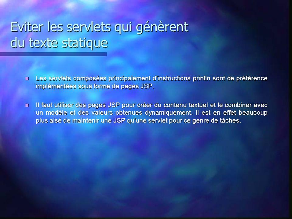 Eviter les servlets qui génèrent du texte statique