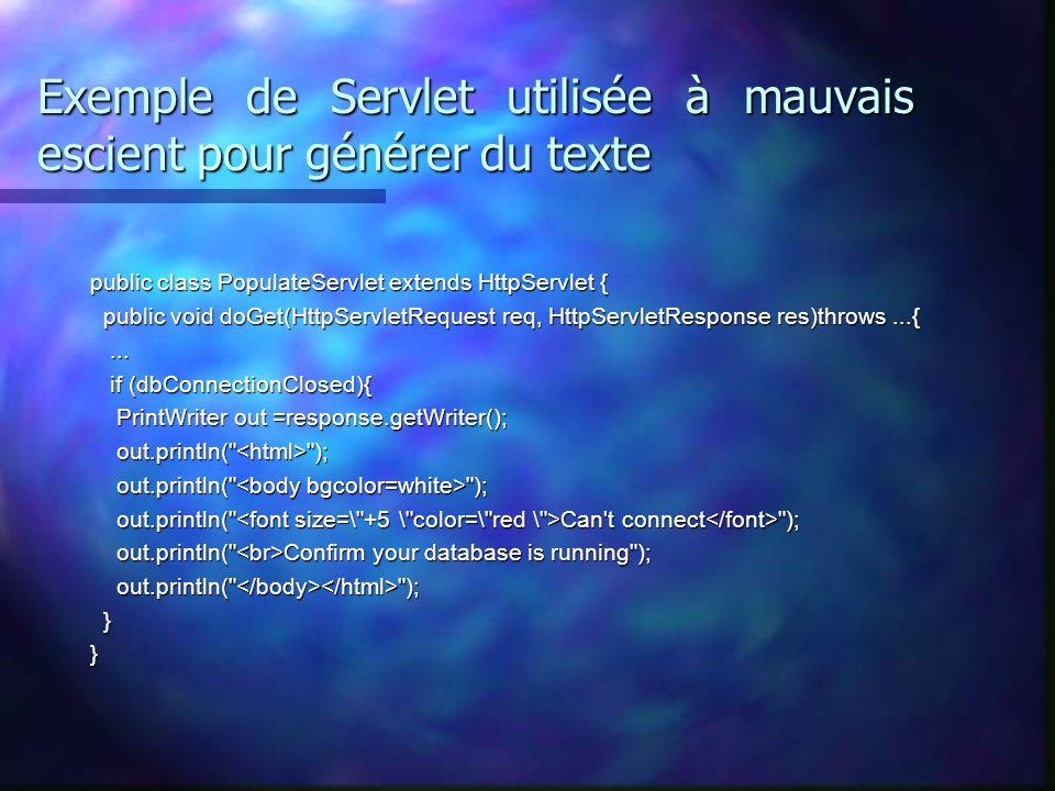 Exemple de Servlet utilisée à mauvais escient pour générer du texte