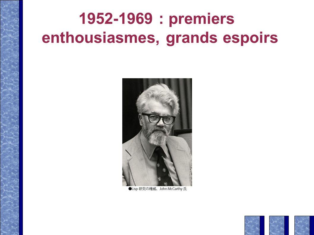 1952-1969 : premiers enthousiasmes, grands espoirs