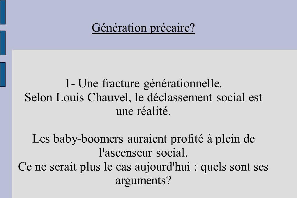1- Une fracture générationnelle.