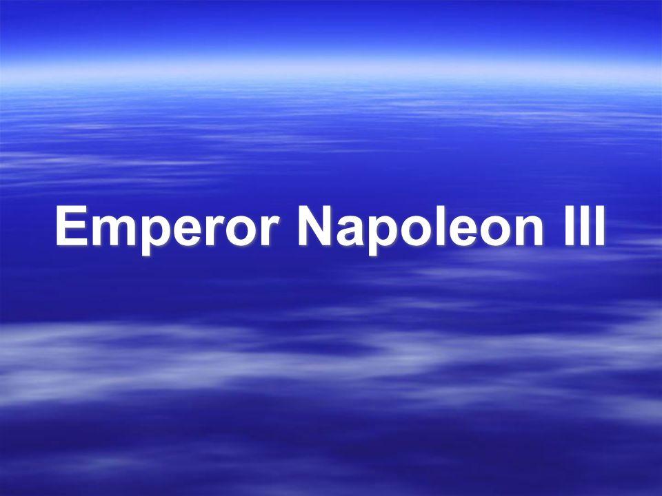 Emperor Napoleon III