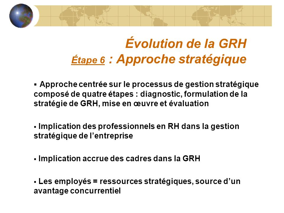 Évolution de la GRH Étape 6 : Approche stratégique