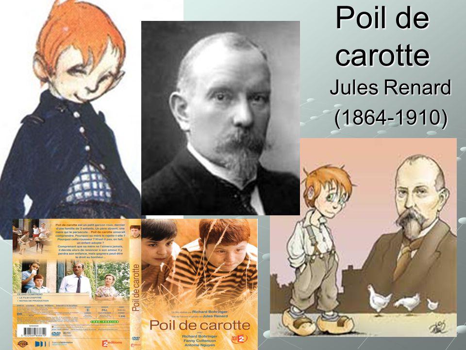 Poil de carotte Jules Renard (1864-1910)