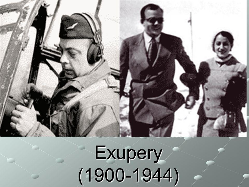Antoine de Saint-Exupery (1900-1944)
