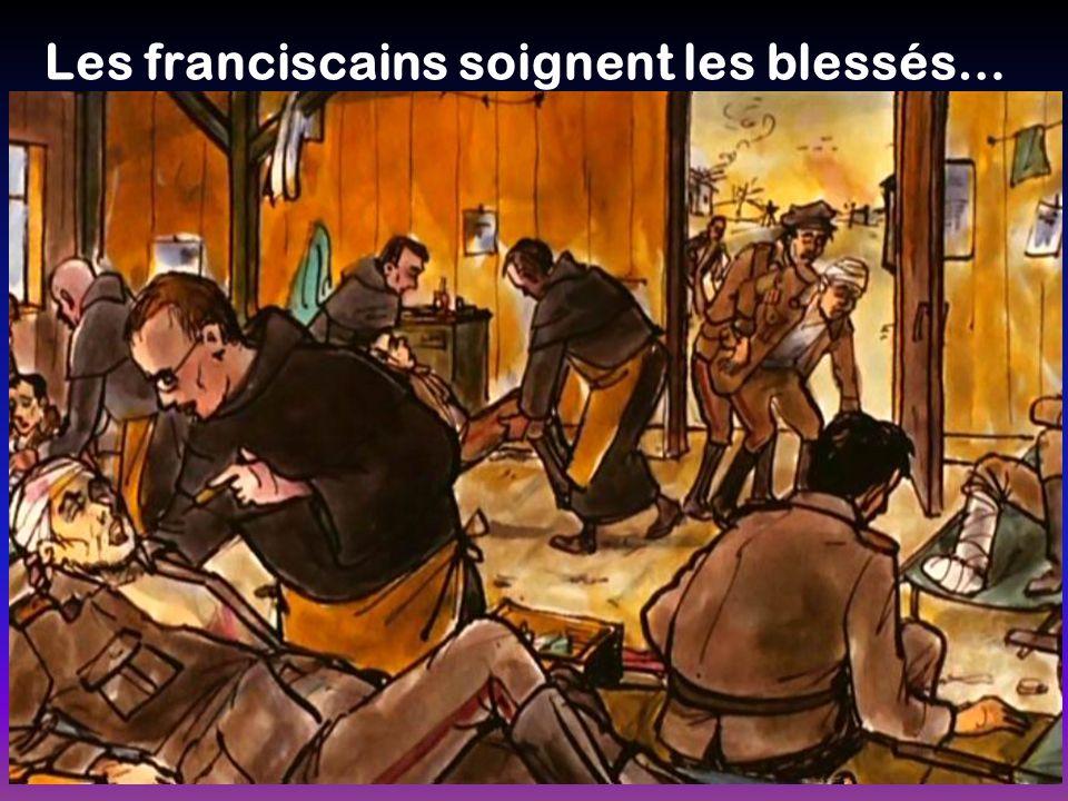 Les franciscains soignent les blessés…