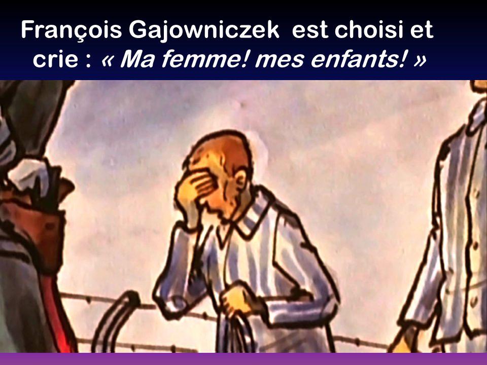 François Gajowniczek est choisi et
