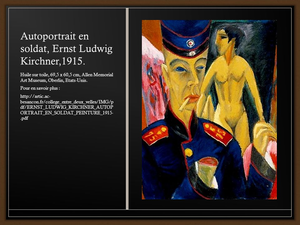 Autoportrait en soldat, Ernst Ludwig Kirchner,1915.