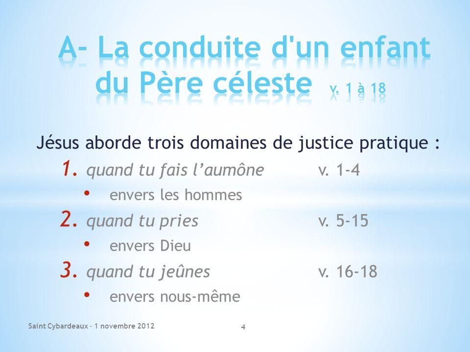 A- La conduite d un enfant du Père céleste v. 1 à 18