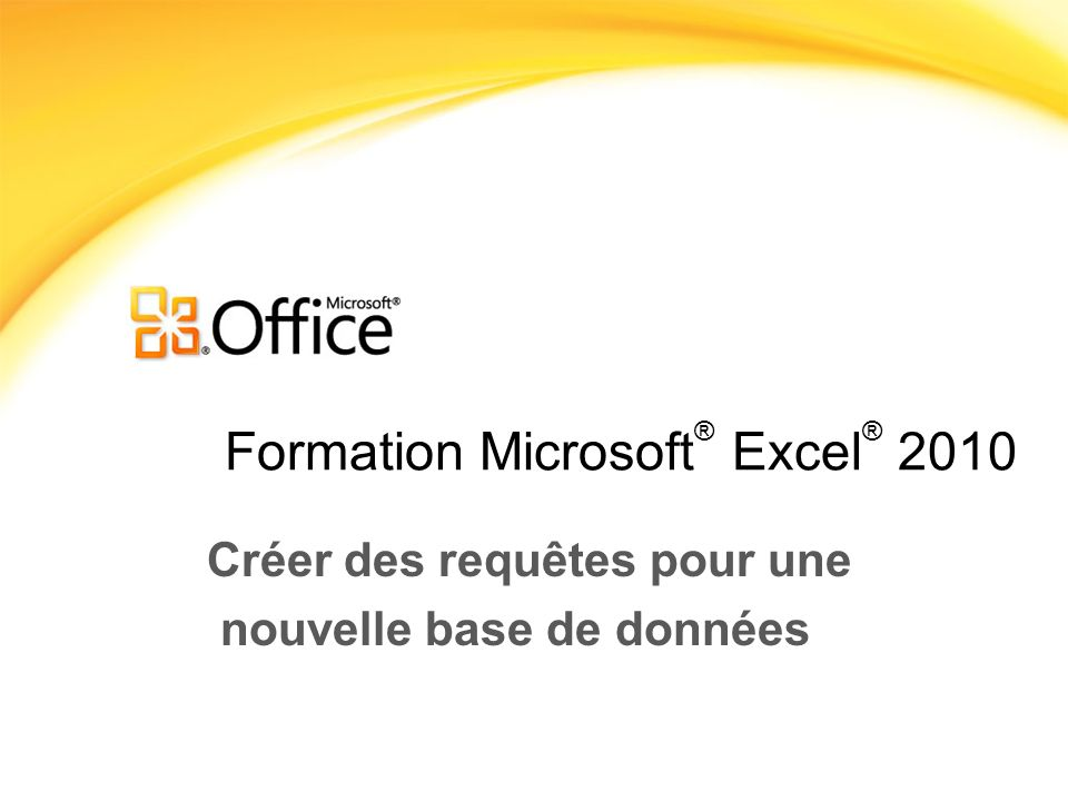 Formation Microsoft® Excel® 2010