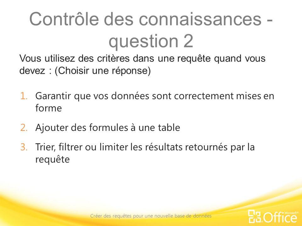 Contrôle des connaissances - question 2