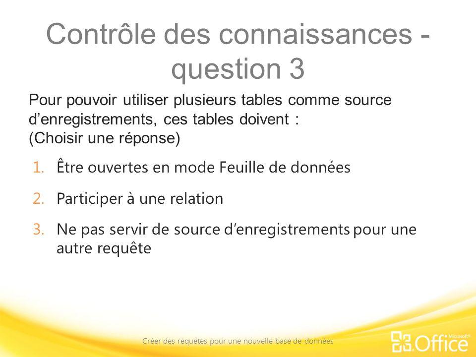 Contrôle des connaissances - question 3