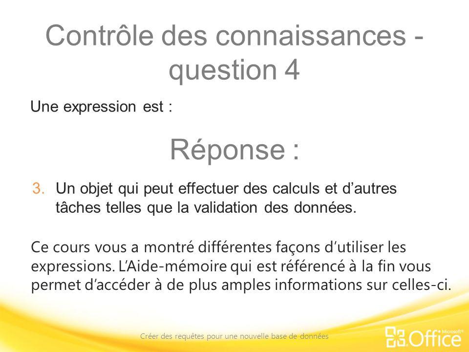 Contrôle des connaissances - question 4