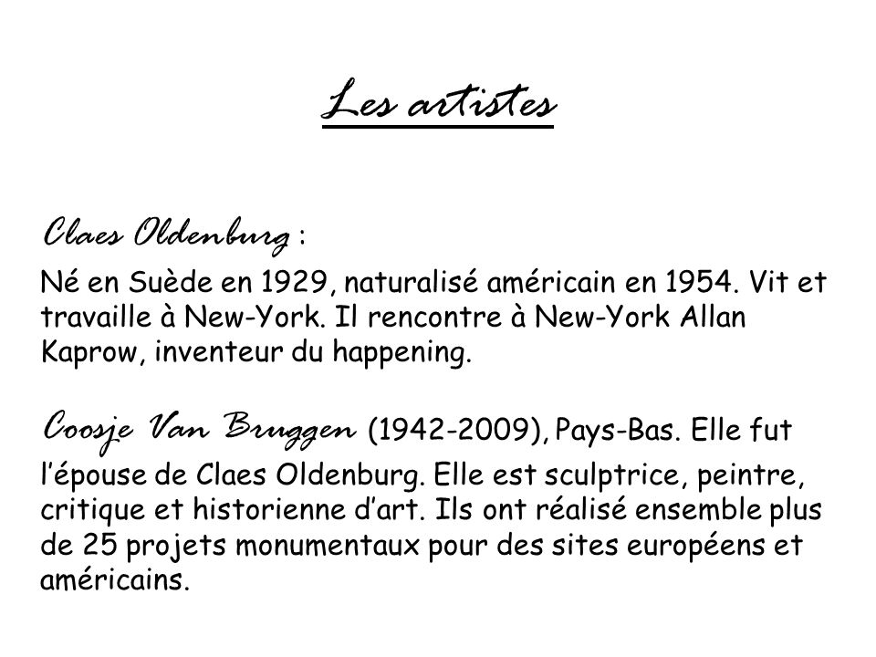 Les artistes Claes Oldenburg :