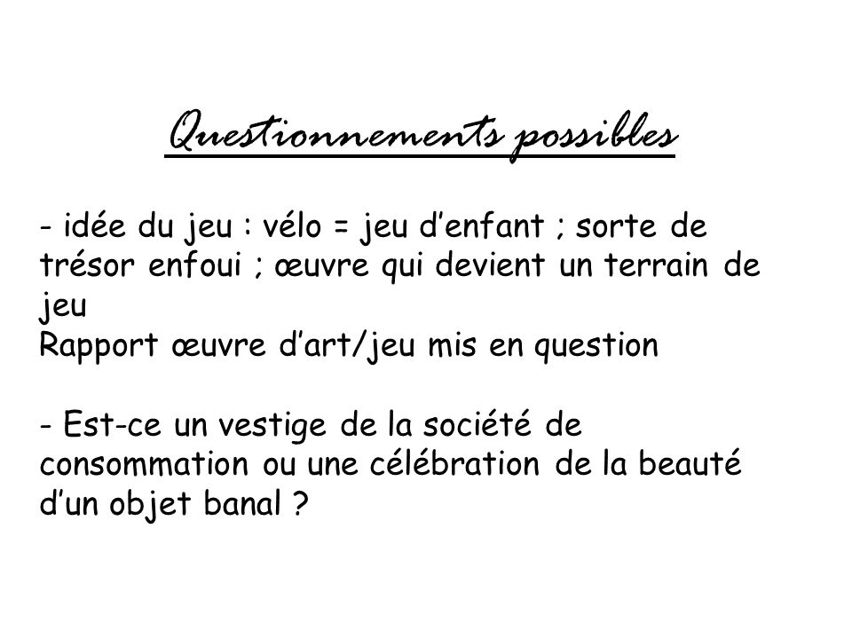 Questionnements possibles