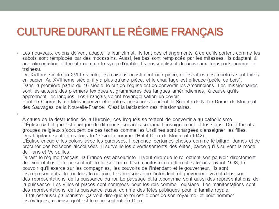 CULTURE DURANT LE RÉGIME FRANÇAIS