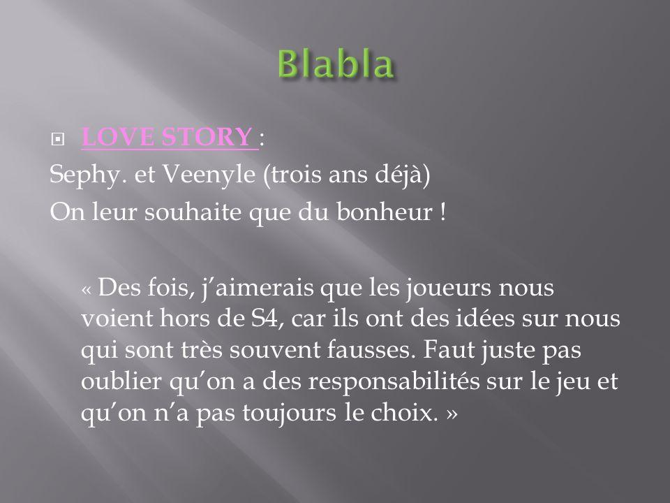 Blabla LOVE STORY : Sephy. et Veenyle (trois ans déjà)