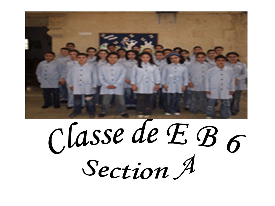 Classe de E B 6 Section A