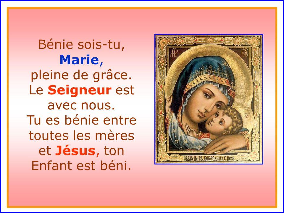 Bénie sois-tu, Marie, pleine de grâce. Le Seigneur est avec nous
