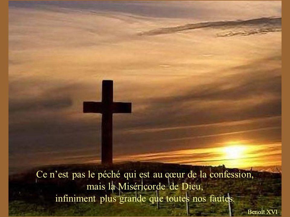 Ce n'est pas le péché qui est au cœur de la confession, mais la Miséricorde de Dieu, infiniment plus grande que toutes nos fautes.