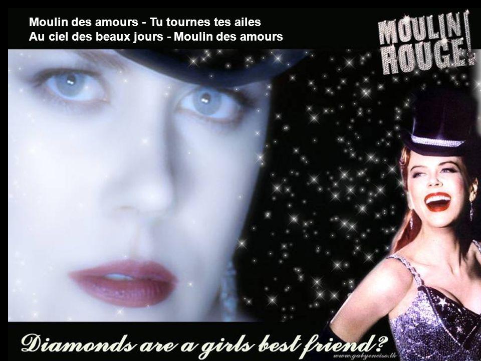 Moulin des amours - Tu tournes tes ailes