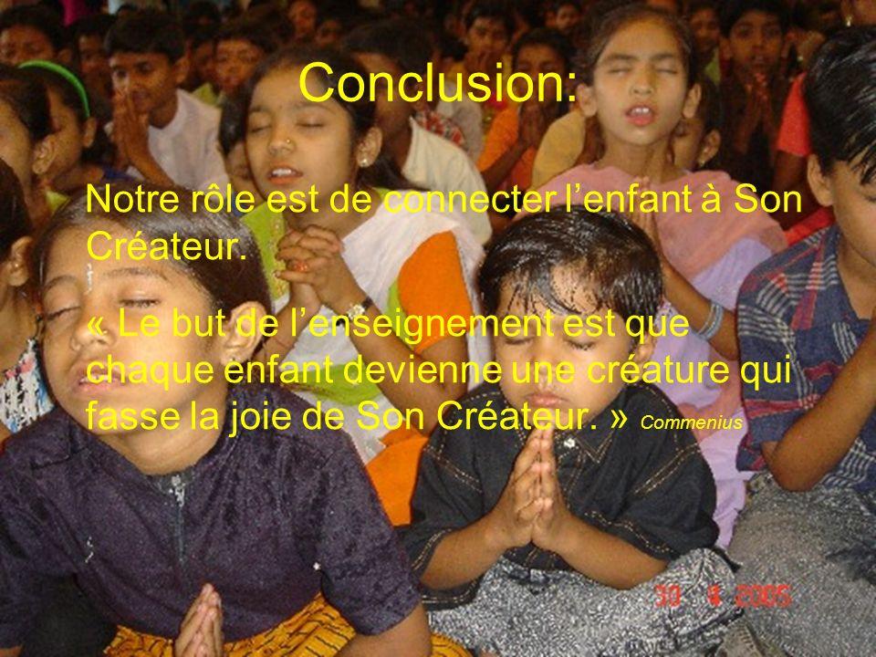 Conclusion: Notre rôle est de connecter l'enfant à Son Créateur.