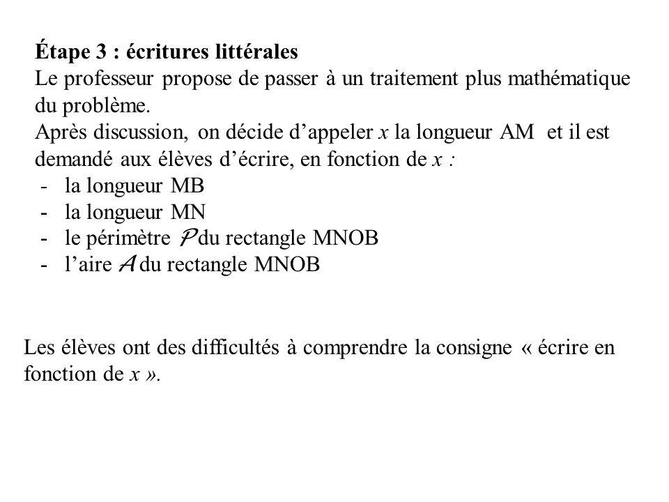 Étape 3 : écritures littérales