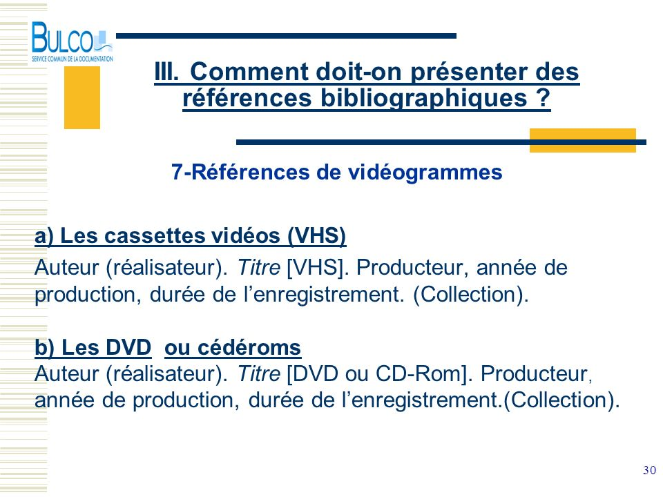 III. Comment doit-on présenter des références bibliographiques