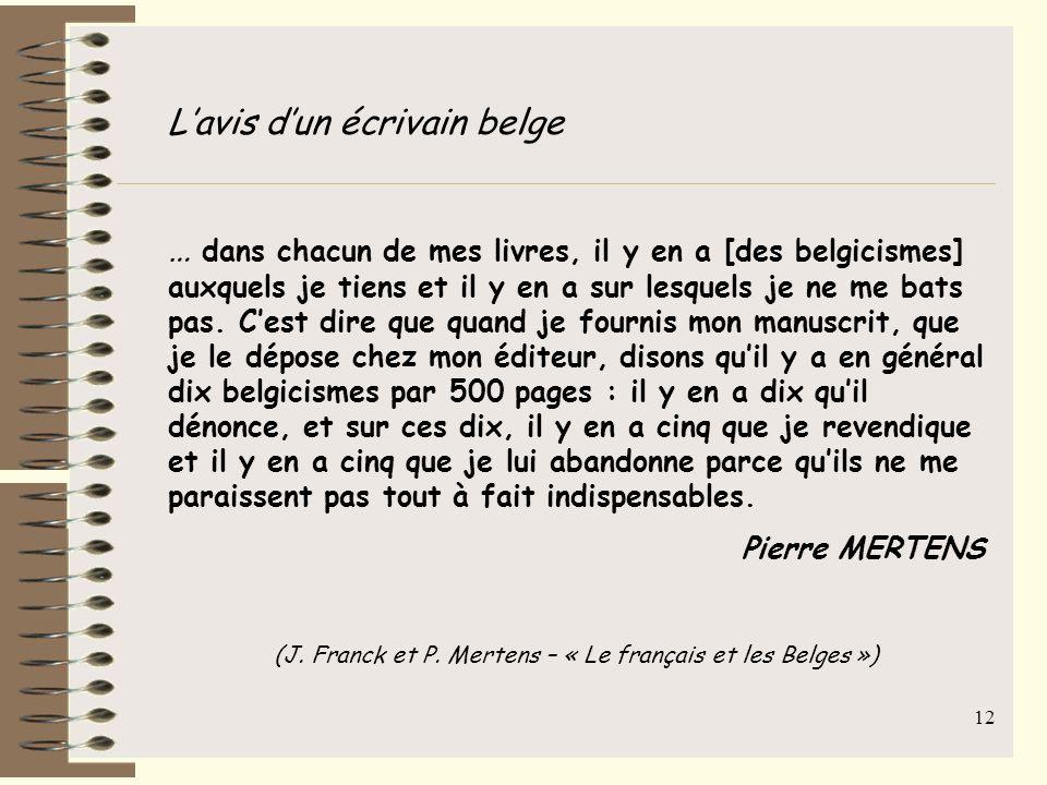(J. Franck et P. Mertens – « Le français et les Belges »)