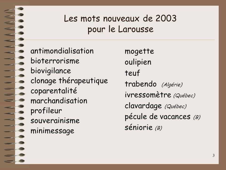 Les mots nouveaux de 2003 pour le Larousse