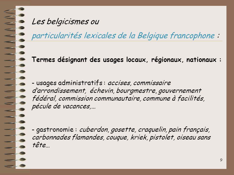 particularités lexicales de la Belgique francophone :