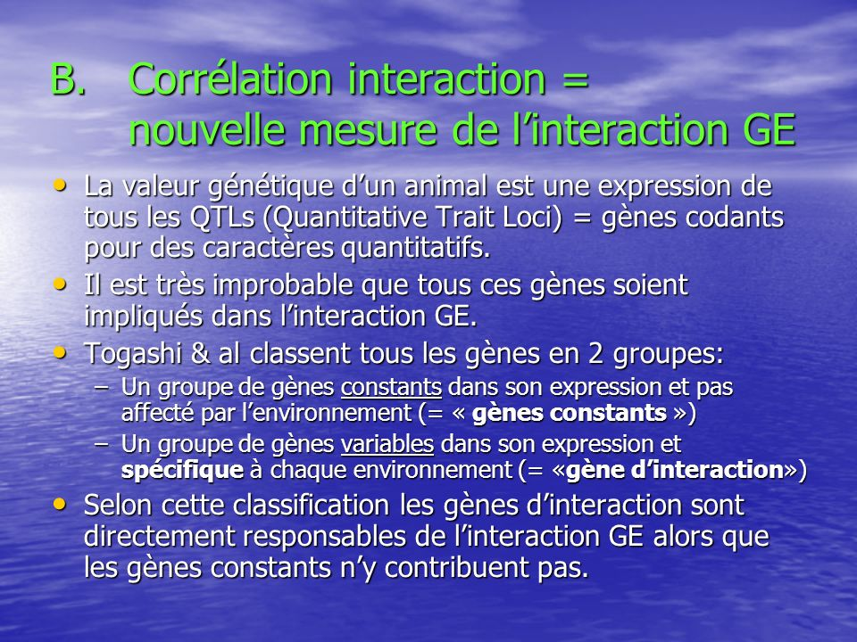 Corrélation interaction = nouvelle mesure de l'interaction GE