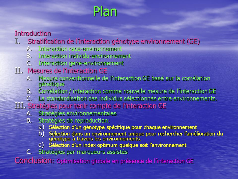Plan Conclusion: Optimisation globale en présence de l'interaction GE