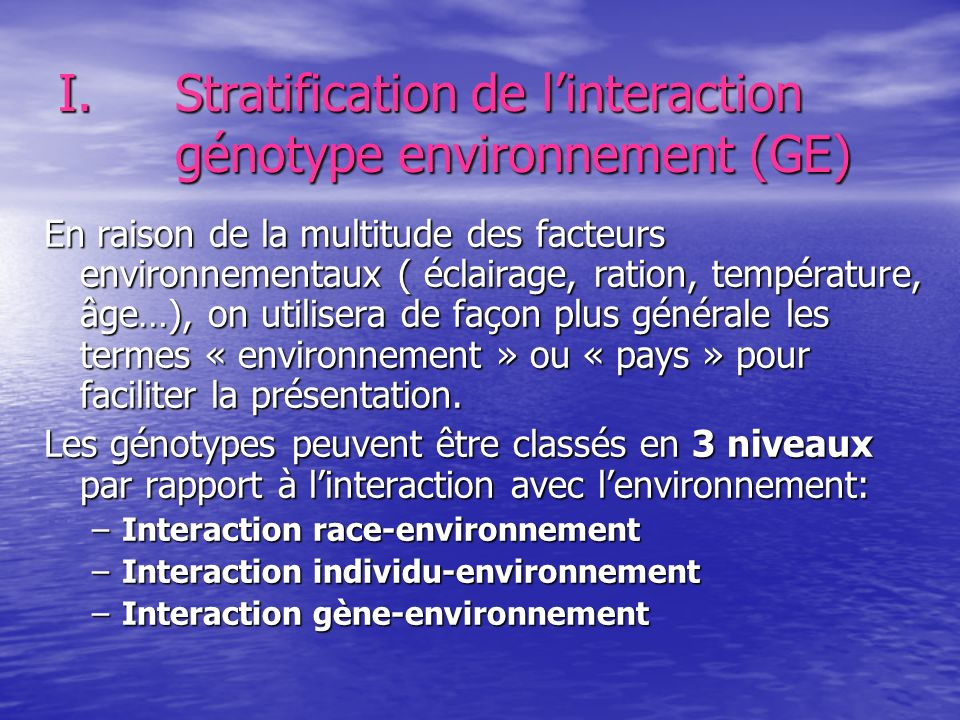 Stratification de l'interaction génotype environnement (GE)