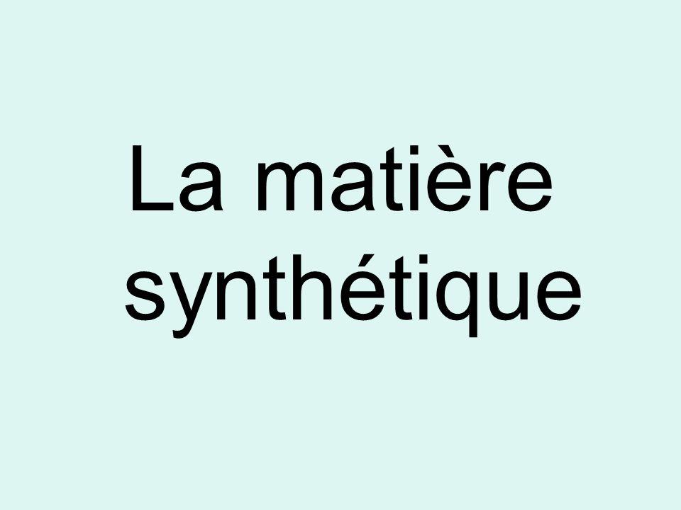 La matière synthétique