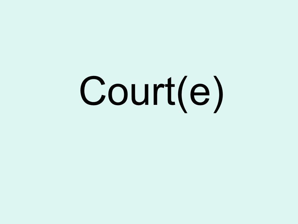 Court(e)