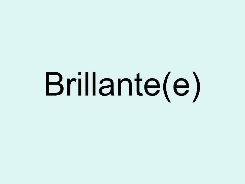 Brillante(e)