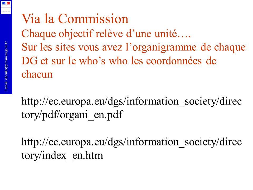Via la Commission Chaque objectif relève d'une unité….