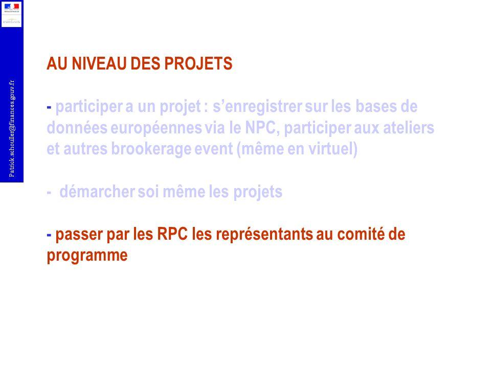 AU NIVEAU DES PROJETS - participer a un projet : s'enregistrer sur les bases de données européennes via le NPC, participer aux ateliers et autres brookerage event (même en virtuel) - démarcher soi même les projets - passer par les RPC les représentants au comité de programme
