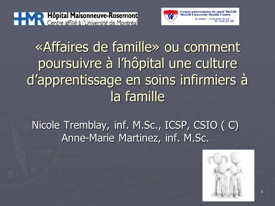 «Affaires de famille» ou comment poursuivre à l'hôpital une culture d'apprentissage en soins infirmiers à la famille