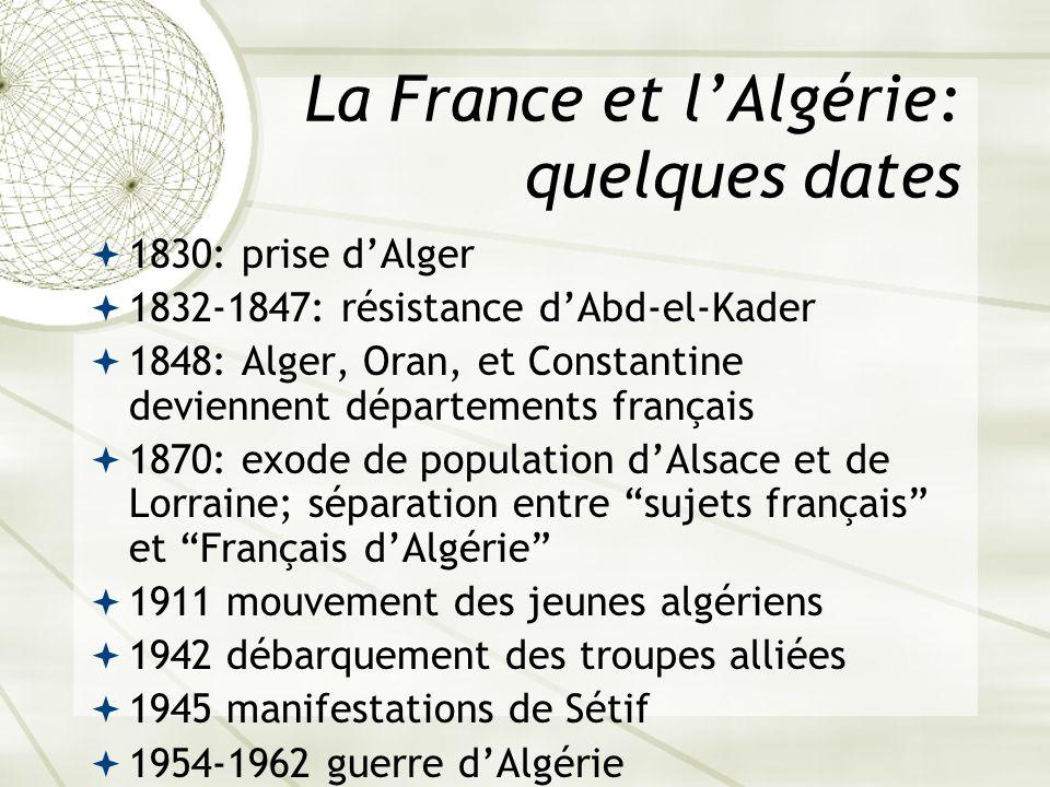 La France et l'Algérie: quelques dates