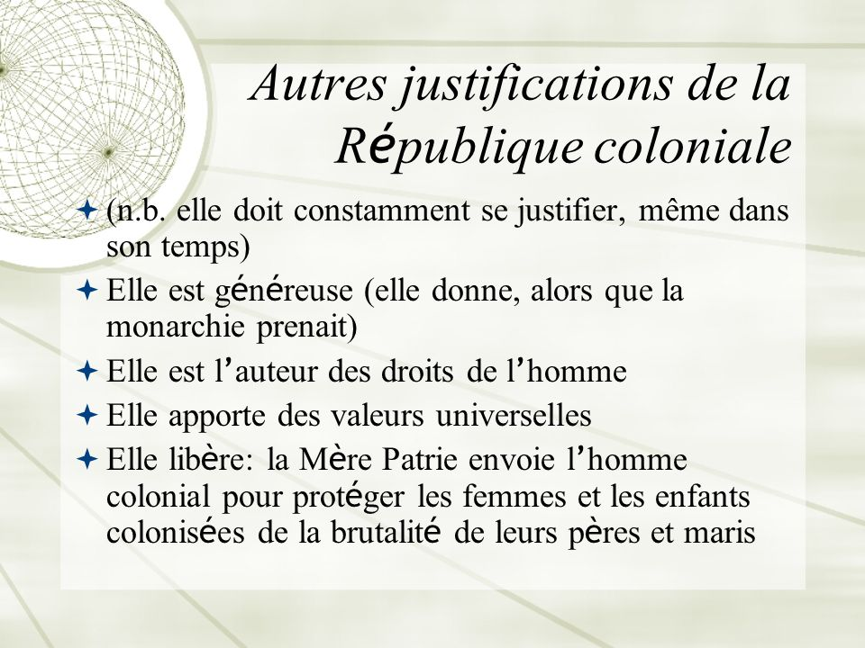 Autres justifications de la République coloniale