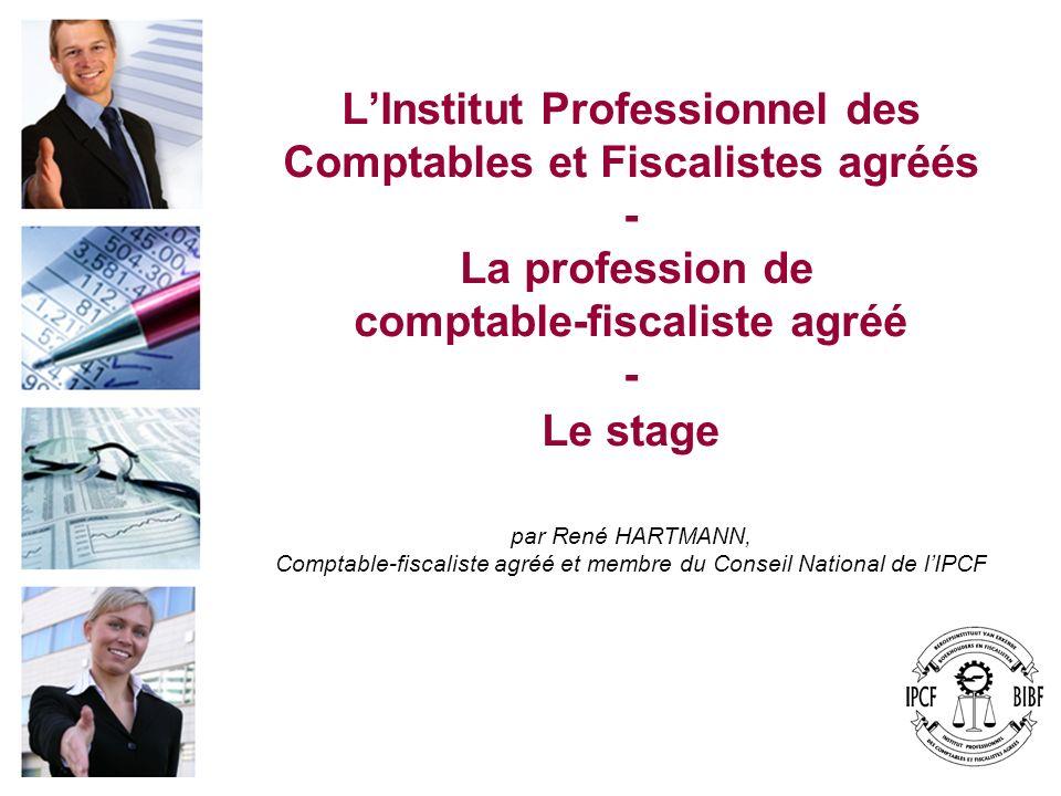 Comptable-fiscaliste agréé et membre du Conseil National de l'IPCF