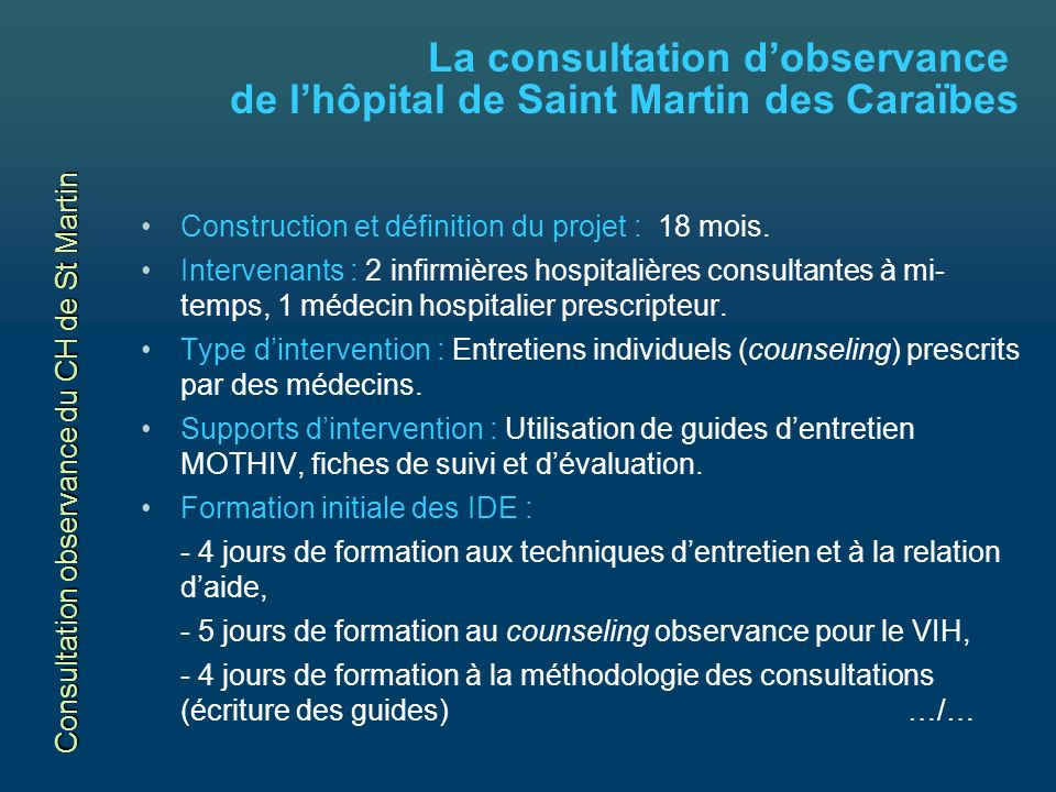 La consultation d'observance de l'hôpital de Saint Martin des Caraïbes