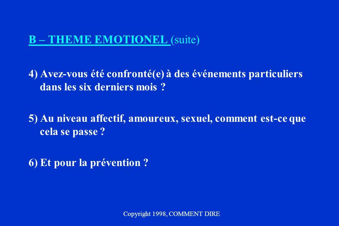 B – THEME EMOTIONEL (suite)