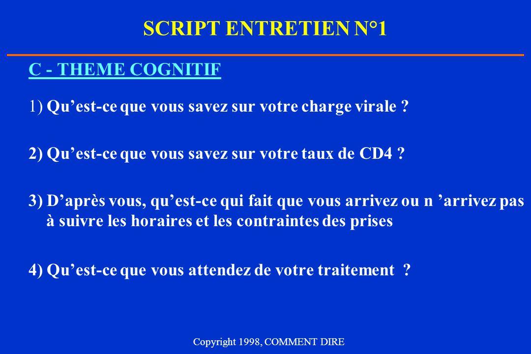SCRIPT ENTRETIEN N°1 C - THEME COGNITIF