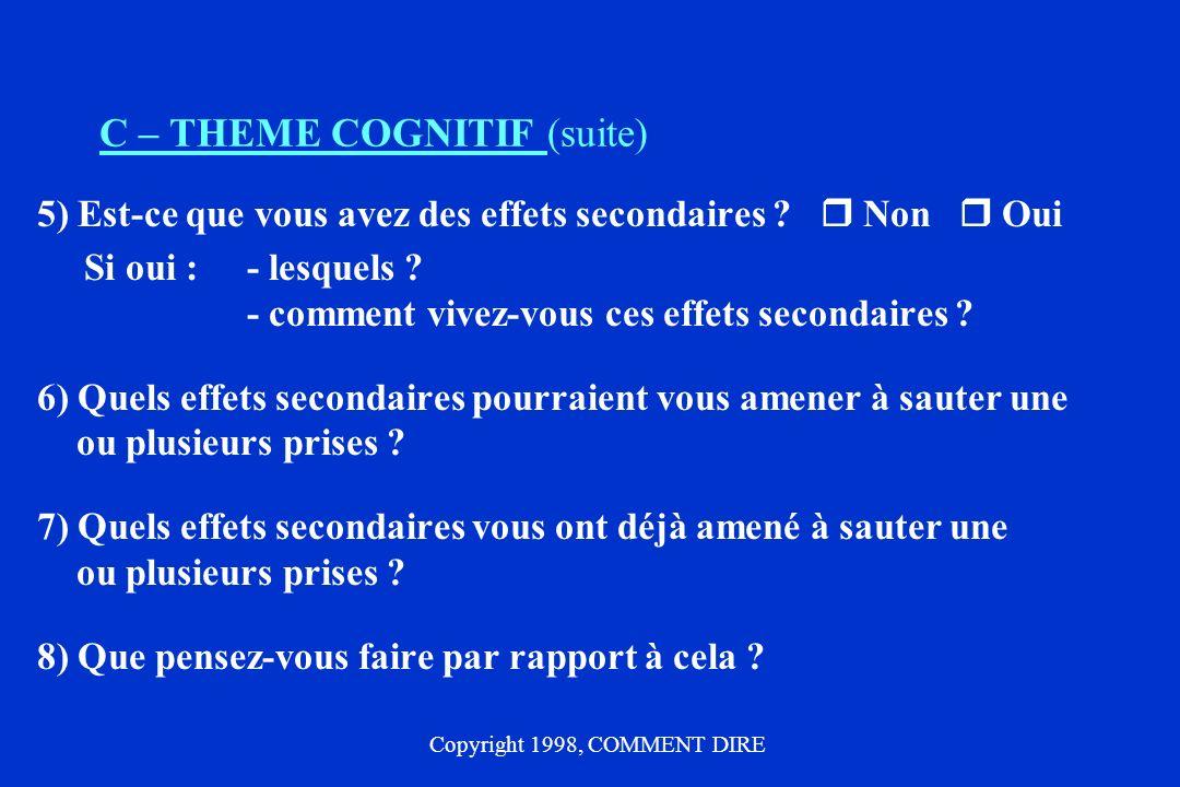 C – THEME COGNITIF (suite)
