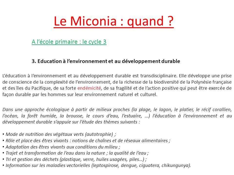 Le Miconia : quand A l'école primaire : le cycle 3