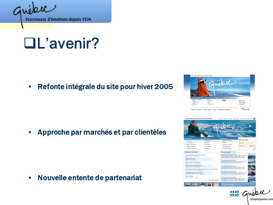 L'avenir Refonte intégrale du site pour hiver 2005