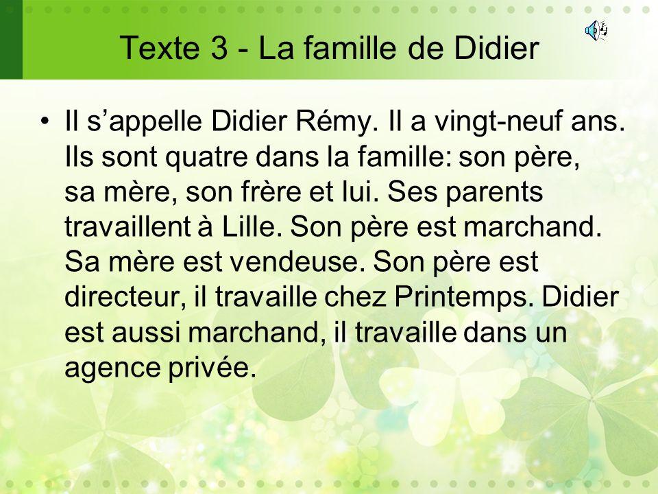 Texte 3 - La famille de Didier